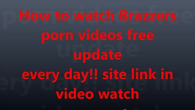 Brazzers HD porn videos !! watch or download best trick no payment need
